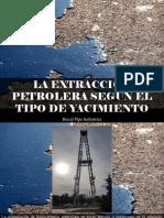 Hocal Pipe Industries - La Extracción Petrolera Según El Tipo de Yacimiento