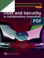 (Computer and network security 2) Xukai Zou, Yuan-shun Dai, Yi Pan-Trust and security in collaborative computing-World Scientific (2008).pdf