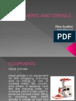 Equipments and Utensils