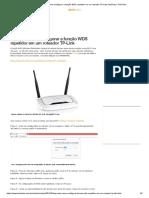 Aprenda como configurar a função WDS repetidor em um roteador TP-Link _ Notícias _ TechTudo.pdf