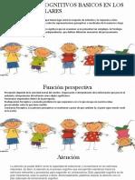 Procesos Cognitivos Basicos en Los Niños Escolares