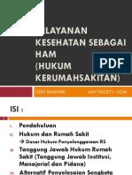 2017_Hukum_Sesi_11_Rima_Pelayanan_Kesehatan_Sebagai_HAM.ppt