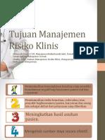 Tujuan Manajemen Risiko Klinis. ANDIF Pptx