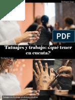 Eustiquio Lugo - Tatuajes y Trabajo, ¿Qué Tener enCuenta?