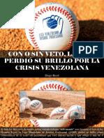 Diego Ricol - Con o Sin Veto, La LVBP Perdió Su Brillo Por La Crisis Venezolana