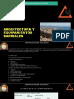 Arquitectura y Equipamientos Barriales
