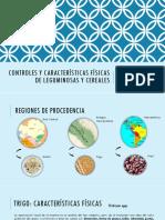 Controles y Características Físicas de Leguminosas y Cereales