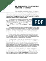 EL HIJO DEL HOMBRE NO TIENE DONDE REPOSAR SU CABEZA
