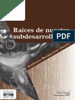Raíces de nuestro subdesarrollo.pdf