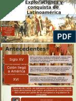 Exploraciones y Conquista de Latinoamérica