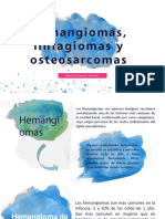 Hemangiomas Linfagiomas y Osteosarcomas