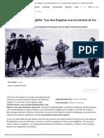Fernando Del Rey Reguillo_ _Las Dos Españas Son Un Invento de Los Sectarios_ _ La Esfera de Papel