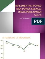IMPLEMENTASI PONED DAN PONEK SEBAGAI UPAYA PENCAPAIAN SDG'S.pptx