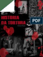 História da Tortura - Edward Peters