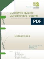 Cuadernillo Quirogimnasia Teozentli.pptx