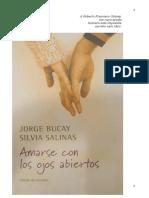 Jorge Bucay - Amarse Con Los Ojos Abiertos