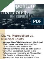 Metropolitan Trial Court