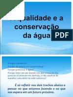 A qualidade e a conservação da agua.ppt