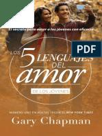 Los 5 Lenguajes Del Amor de Los Jóvenes - Dr. Gary Chapman
