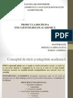 Etică Și Integritate Academică- Mihăilă Larisa, Dămoc Andreea