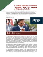 Justicia de EE.UU. solicitó decomisar más de US$600 mil de cuenta vinculada a Alejandro Toledo