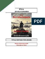 Ética Revolucionaria por Pedro Varela Geiss