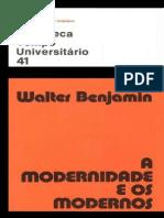 Benjamin, Walter - A modernidade e os modernos
