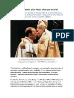 El Padre Maciel y Los Papas a Los Que Manchó