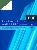 FROZEN WATER CURE