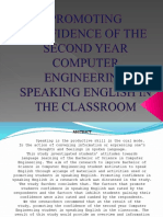 Promoting Confidence of the Second Year Computer Engineering Speaking English in the Classroom