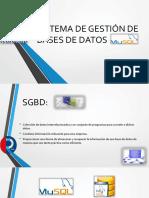 SISTEMA DE GESTIÓN DE BASES DE DATOS MYSQL.pptx
