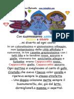 Benvenuti Nel Villaggio Dei Cappuccetti.la Storia
