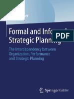 (BestMasters) Daniel Ebner (Auth.) - Formal and Informal Strategic Planning_ the Interdependency Between Organization, Performance and Strategic Planning-Gabler Verlag (2014)