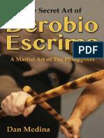 1medina Dan the Secret Art of Derobio Escrima Martial Art Of