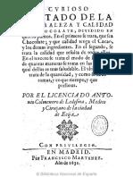 Curioso Tratado de La Naturaleza y Calidad Del Chocolate-1631