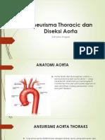 Aneurisma Thoracic dan Diseksi Aorta PPT.pptx