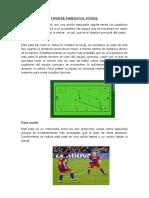Tipos de Pases en El Fútbol. Framncesdocx