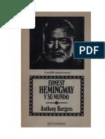 Burgess Anthony - Ernest Hemingway Y Su Mundo.docx