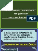 AVALIAÇÃO PORQU MUDAR.pps