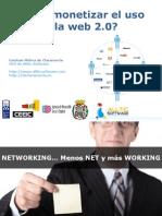 ¿Cómo monetizar el uso de la web 2.0 y las Redes Sociales?