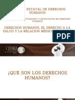 Derechos Humanos, El Derecho a La Salud y La Relación MEDICO-PACIENTE.
