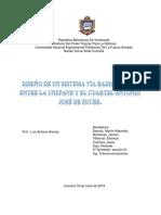 Diseño de un sistema vía Radio enlace entre la UNEFA y el Cuartel Antonio José de Sucre