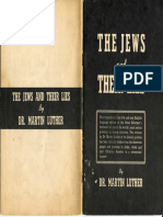 On the Jews and Their Lies by Dr. Martin Luther written in 1543