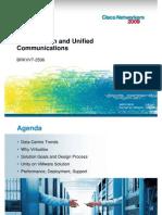 BRKVVT-2506 Virtual on Cisco Unified Communications