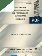 Contribuţiile ştiinţifico-didactice ale profesorilor universitari 2018-2019  [Resursă electronică]