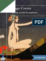 Donde Acecha La Serpiente - Hugo Correa