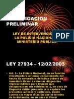 Intervencion de La Policia y Ministerio Público