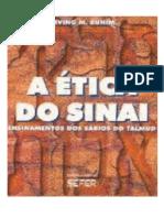 Irving M. Bunim - A Ética Do Sinai