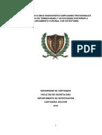 COMPARACIÓN CLÍNICO RADIOGRÁFICA EMPLEANDO PROVISIONALES DE ACRÍLICO DE TERMOCURADO Y AUTOCURADO POSTERIOR A ALARGAMIENTO CORONAL CON OSTEOTOMÍA.