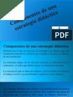 COMPONENTES DE UNA ESTRATEGIA DIDÁCTICA.pptx